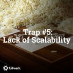 5 Traps you should avoid building a SaaS business | Trap #5 lack of Scalability | billwerk GmbH