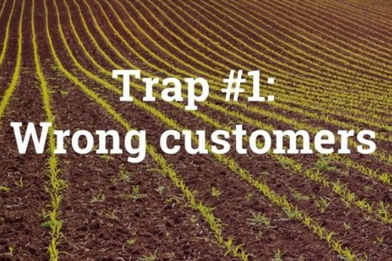 5 Traps You should avoid building a SaaS Business | Trap #1 Wrong Customers | billwerk GmbH
