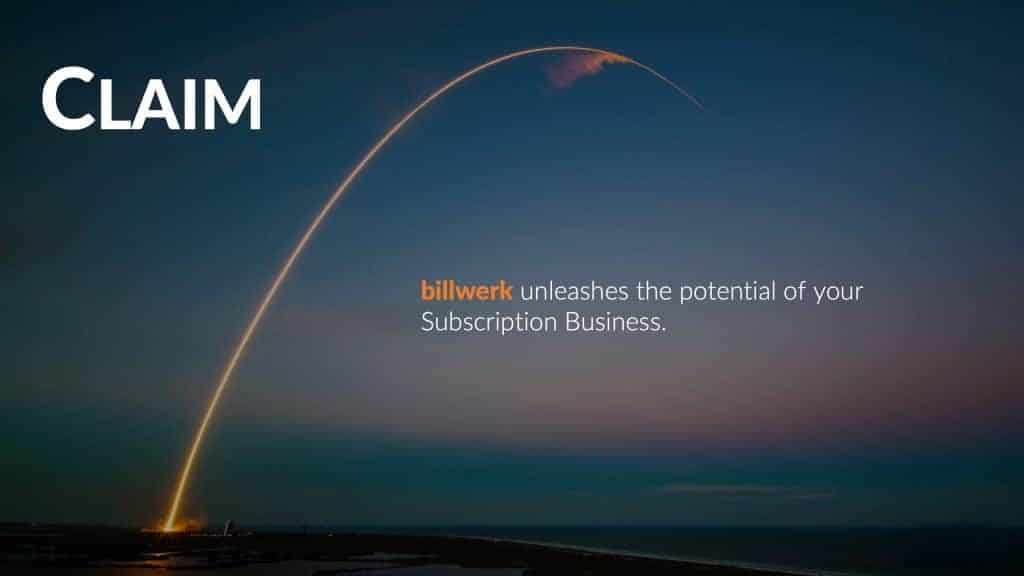 billwerk Claim & Customer Value | Mission Statement